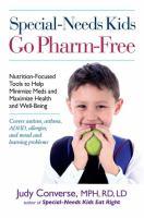 Special-needs Kids Go Pharm-free