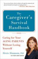 The Caregiver's Survival Handbook