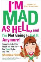 I'm Mad as Hell, and I'm Not Going to Eat It Anymore!