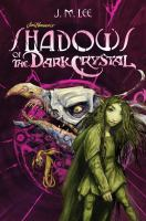 Jim Henson's Shadows of the Dark Crystal