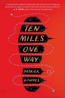 Image: Ten Miles One Way