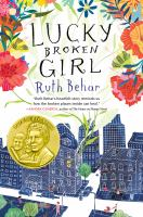 Lucky Broken Girl, by Ruth Behar