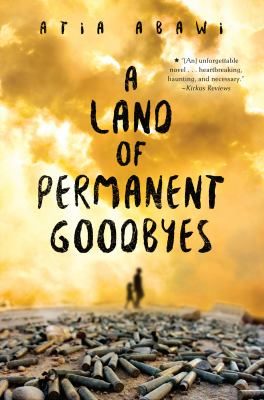 Cover image for A Land of Permanent Goodbyes