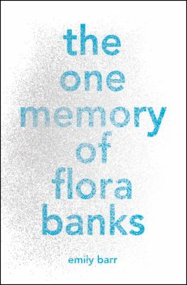 Cover image for The One Memory of Flora Banks