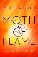Moth & the Flame
