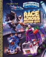 Race Across Gotham City