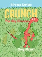 Crunch : the shy dinosaur