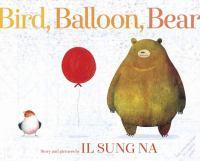 Bird, Balloon, Bear