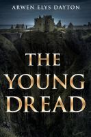 The Young Dread : A Seeker Novella
