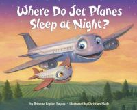 Where Do Jet Planes Sleep at Night