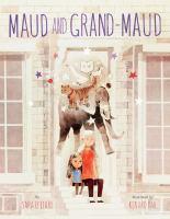 Maud and Grand-Maud