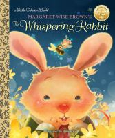 Margaret Wise Brown's The Whispering Rabbit