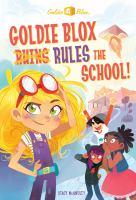 Goldieblox Chapter Book #1