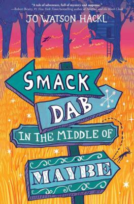 Smack Dab in the Middle of Maybe(book-cover)