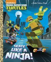 Skate Like A Ninja!