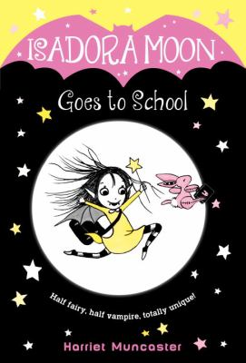 Isadora Moon Goes to School book jacket