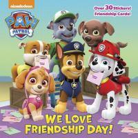 WE LOVE FRIENDSHIP DAY!