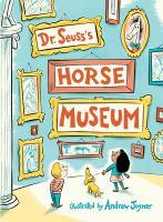 Dr. Seuss's Horse Museum- Debut