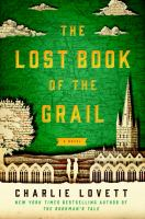 The Lost Book of the Grail, Or, A Visitor's Guide to Barchester Cathedral