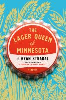 Cover of The Lager Queen of Minneso