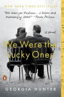 We were the lucky ones : a novel