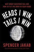 Heads I Win, Tails I Win