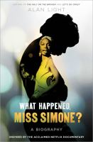 What happened, miss simone? [electronic resource (unabridged downloadable audiobook from OverDrive)] : A Biography
