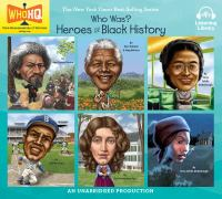 Who Was: Six Heroes of Black History