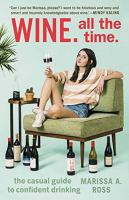 Wine, All the Time