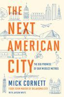 The Next American City