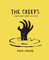 CREEPS : A DEEP DARK FEARS COLLECTION [graphic Novel]