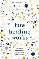 How Healing Works