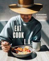 Eat, Cook, L.A