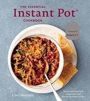The Essential Instant Pot Cookbook