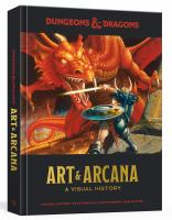 Dungeons & Dragons art & arcana : a visual history