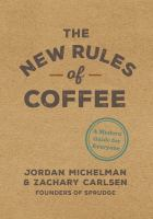 The New Rules for Coffee