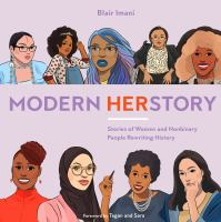 Modern HERstory : stories of women and nonbinary people rewriting history