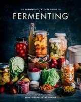 The Farmhouse Culture Guide to Fermenting