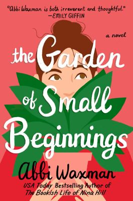 Cover image for The Garden of Small Beginnings