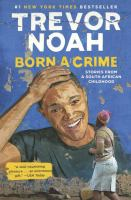 Cover of Born a Crime: Stories from