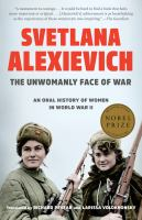 The Unwomanly Face of War : An Oral History of Women in World War II