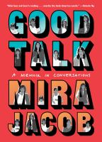 Good talk : a memoir in conversations355 pages : chiefly color illustrations ; 22 cm
