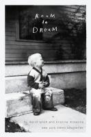 ROOM TO DREAM : A LIFE