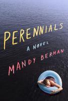 Perennials : a novel