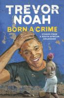 Born A Crime