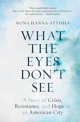 Hanna-Attisha What the eyes don