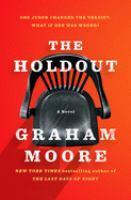 The holdout : a novel
