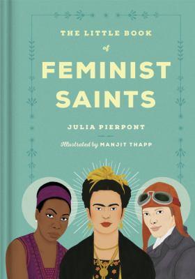 The Little Book of Feminist Saints