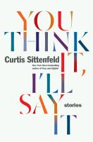You think it, I'll say it : stories