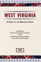 West Virginia, A Guide to the Mountain State
